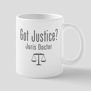 Got Justice? - Juris Doctor Mugs