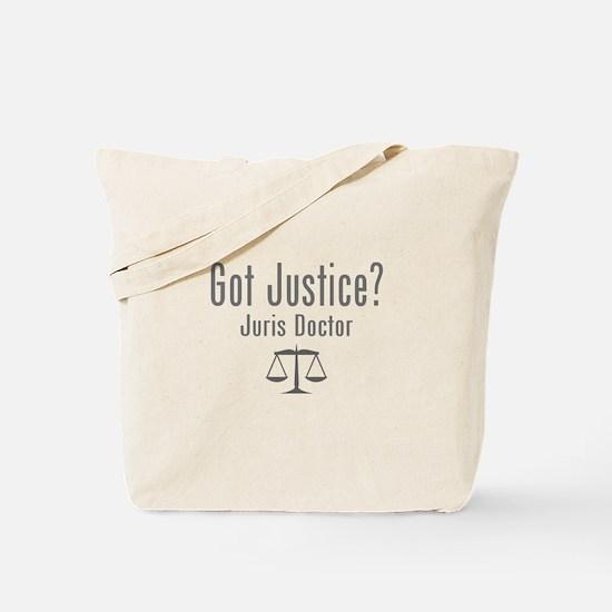Got Justice? - Juris Doctor Tote Bag