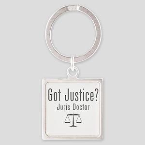 Got Justice? - Juris Doctor Keychains