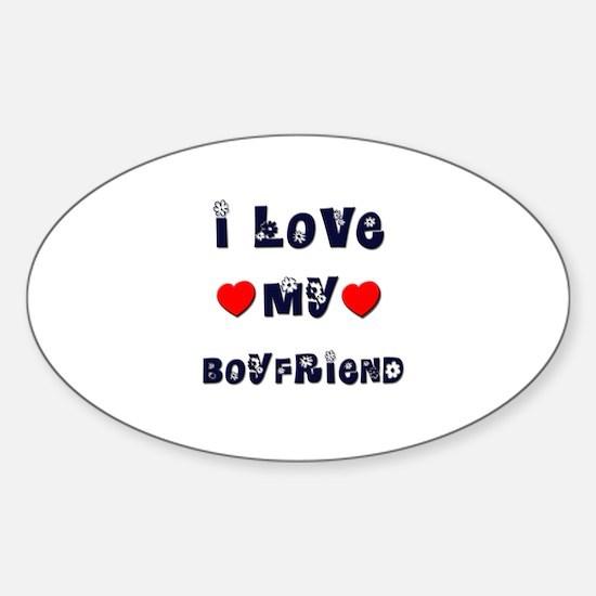 I Love MY BOYFRIEND Oval Decal