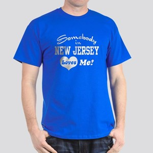 Somebody in New Jersey Loves Dark T-Shirt