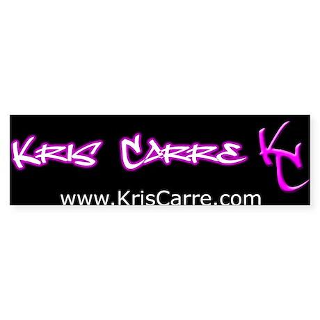 Kris Carre Bumper Sticker