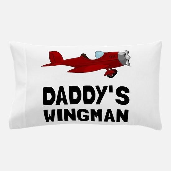 Daddys Wingman Pillow Case