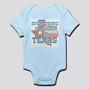 Everything is Bigger in Texas Infant Bodysuit