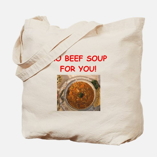 beef soup Tote Bag