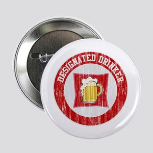Designated Drinker Distressed Look Red Button