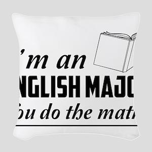 English major you do the math Woven Throw Pillow