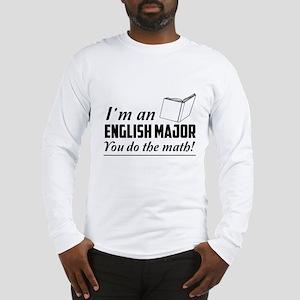 English major you do the math Long Sleeve T-Shirt
