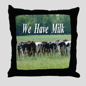 We Have Milk Throw Pillow