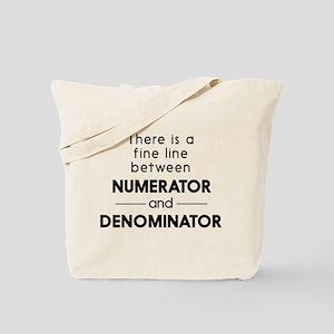Fine line between numerator and denominator Tote B