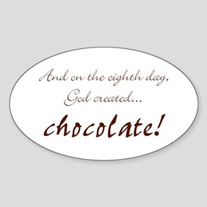 And on the 8th day God created chocolate Sticker (