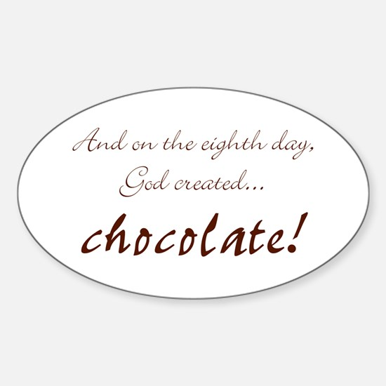 And on the 8th day God created chocolate Decal