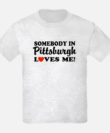 Somebody in Pittsburgh Loves T-Shirt