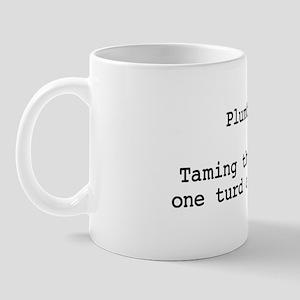 Turd Taming Plumber Mug