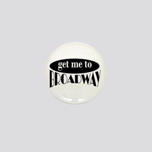 To Broadway Mini Button