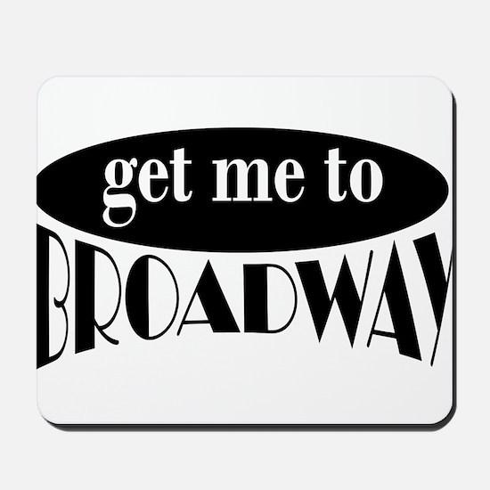 To Broadway Mousepad