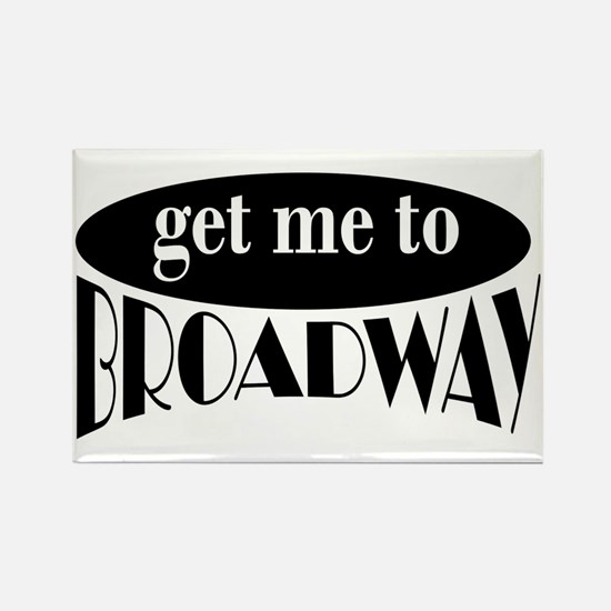 To Broadway Rectangle Magnet