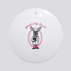 Whats Up Doc? Ornament (Round)
