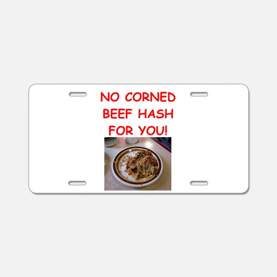 corned beef HASH Aluminum License Plate