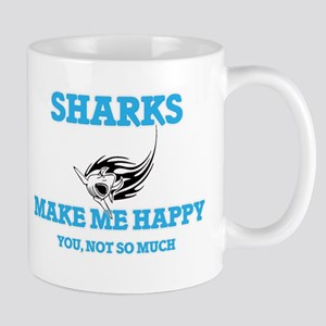 Sharks Make Me Happy Mugs