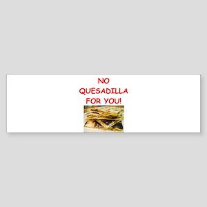 QUESadilla Bumper Sticker