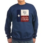 Free State of Texas Sweatshirt