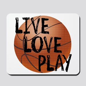 Live, Love, Play - Basketball Mousepad