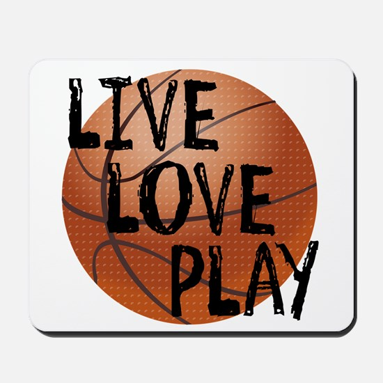 Live, Love, Play - Basketball Mousepad