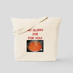 sloppy,joe Tote Bag