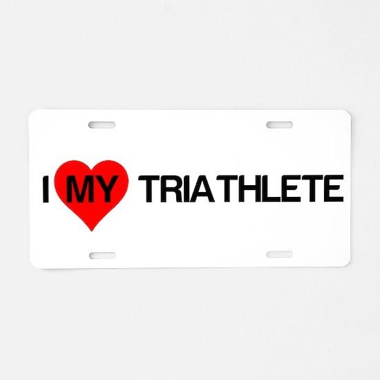 Heart My Triathlete Aluminum License Plate