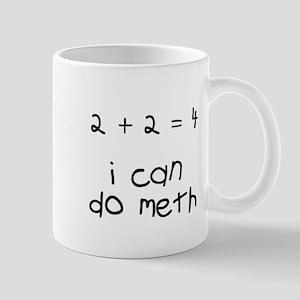 I can do meth Mugs