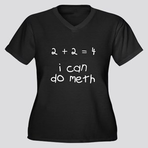 I can do meth Plus Size T-Shirt