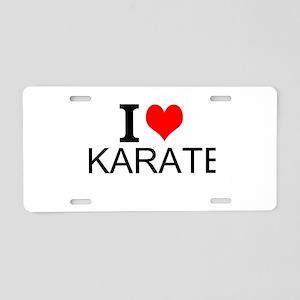 I Love Karate Aluminum License Plate