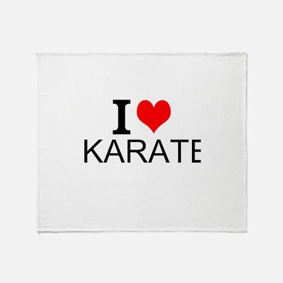 I Love Karate Throw Blanket