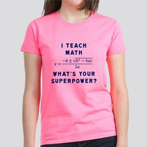 I Teach Math / What's Your Su Women's Dark T-Shirt
