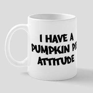 PUMPKIN PIE attitude Mug