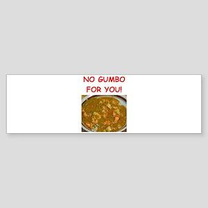 gumbo Bumper Sticker