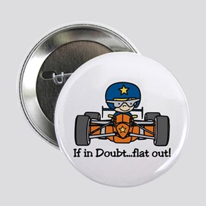 "Flat Out 2.25"" Button"