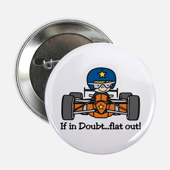 """Flat Out 2.25"""" Button"""