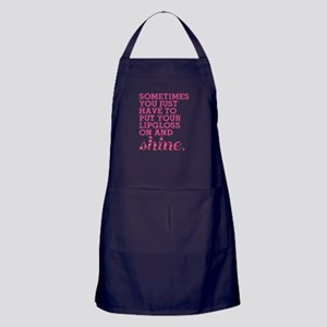 Put your lipgloss on and SHINE! Apron (dark)