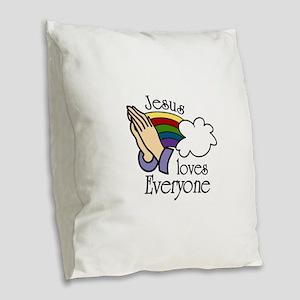 Jesus Loves Everyone Burlap Throw Pillow