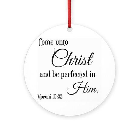 Come Unto Christ Scripture Round Ornament