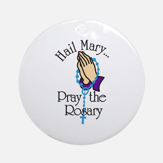 Pray The Rosary Ornament (Round)