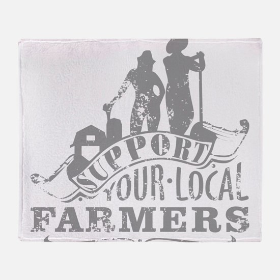 Support Your Local Farmers Throw Blanket