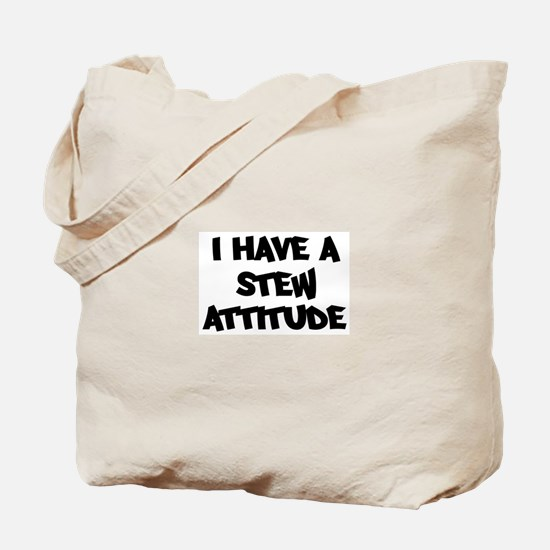 STEW attitude Tote Bag