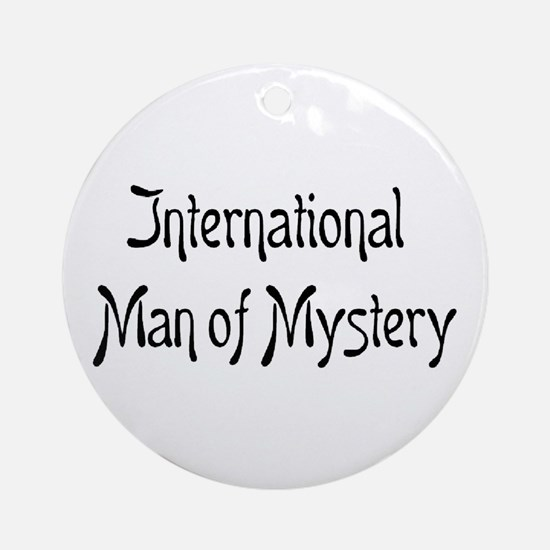 mystery man Ornament (Round)