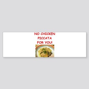 chicken piccata Bumper Sticker