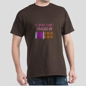 Acupuncturist powered by chocolate Dark T-Shirt
