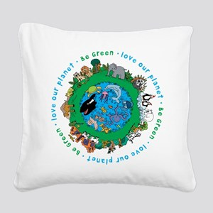 BEGREENLUV Square Canvas Pillow