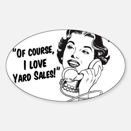 Of course, I love yard sales! Decal